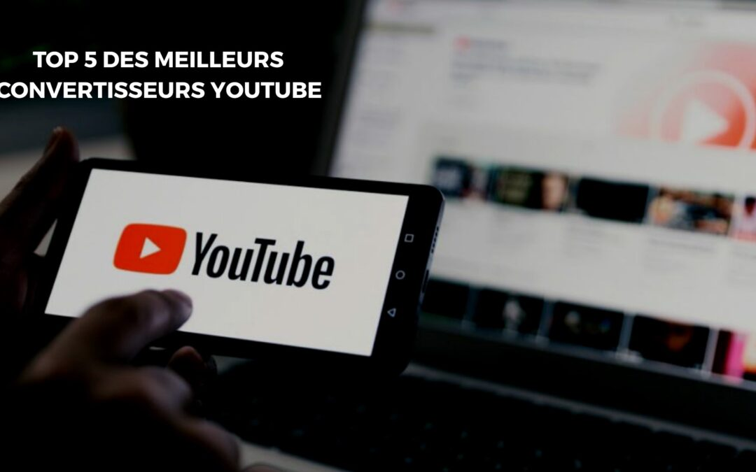 top 5 convertisseur youtube