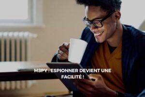Espionner un téléphone cible avec le logiciel de surveillance mspy
