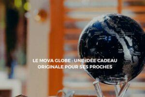 Offrir un Mova Globe lors des occasions spéciales pour enchanter ses proches