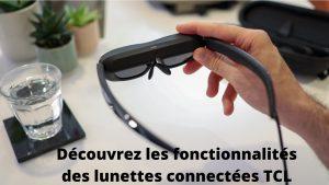 Adoptez les lunettes connectées TCL